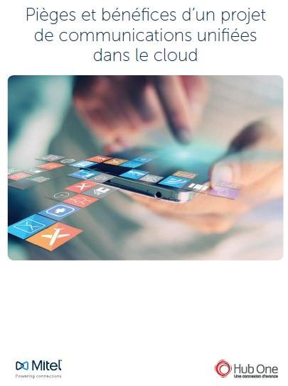 Hube One-Mitel - Livre blanc Communications unifiées dans le cloud