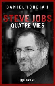 Livre Steve Jobs, quatre vies