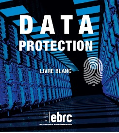 EBRC-Livre Blanc Data Protection(1)