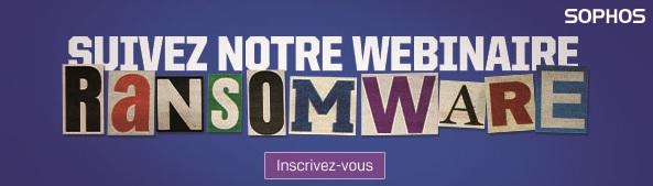 Sophos-Webinaire Ransomware