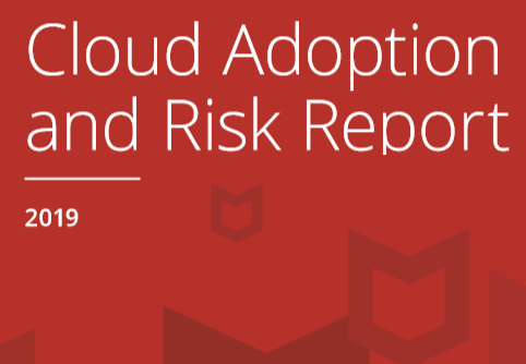 Cloud Adoption and Risk report 2019