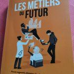 """""""Les métiers du futur"""""""